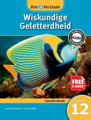 Picture of CAPS Mathematical Literacy: Ken & Verstaan Wiskundige Geletterdheid Leerdersboek Graad 12