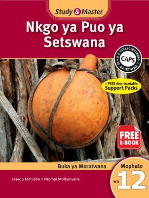 Picture of CAPS Setswana: Study & Master Nkgo ya Puo ya Setswana Buka ya Morutwana Mophato wa 12