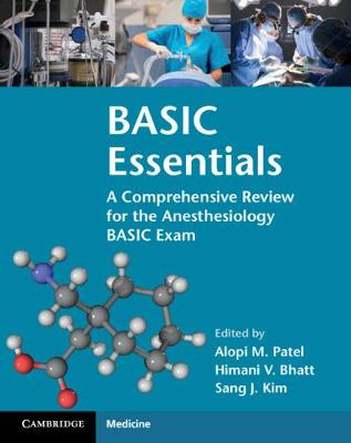 Picture of BASIC Essentials : A Comprehensive Review for the Anesthesiology BASIC Exam