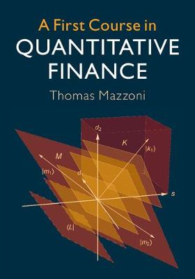 Picture of A First Course in Quantitative Finance