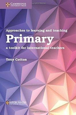 Picture of Approaches to Learning and Teaching Primary : A Toolkit for International Teachers