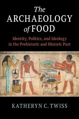 Picture of The Archaeology of Food : A Global Overview