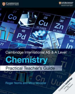 Picture of Cambridge International AS & A Level Chemistry Practical Teacher's Guide