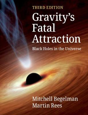 Picture of Gravity's Fatal Attraction : Black Holes in the Universe