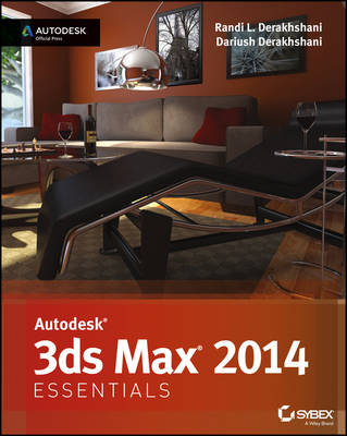 Autodesk 3ds Max 2014 Essentials : Autodesk Official Press