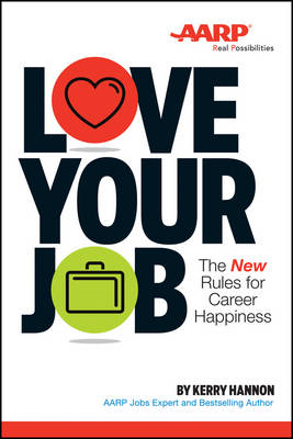 Picture of Love Your Job : The New Rules for Career Happiness