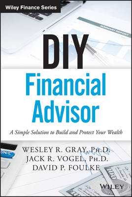 Picture of DIY Financial Advisor: A Simple Solution to Build and Protect Your Wealth
