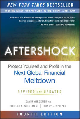 Picture of Aftershock: Protect Yourself and Profit in the Next Global Financial Meltdown