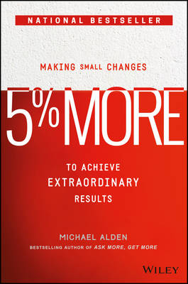 Picture of 5% More: Making Small Changes to Achieve Extraordinary Results