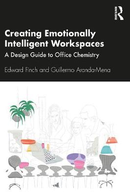 Picture of Creating Emotionally Intelligent Workspaces : A Design Guide to Office Chemistry