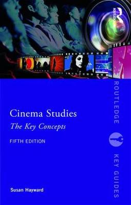 Picture of Cinema Studies: The Key Concepts