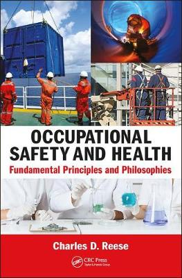 Picture of Occupational Safety and Health : Fundamental Principles and Philosophies