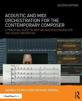 Picture of Acoustic and MIDI Orchestration for the Contemporary Composer: A Practical Guide to Writing and Sequencing for the Studio Orchestra