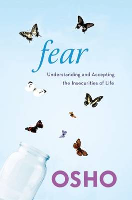 Picture of Fear: Understanding and Accepting the Insecurities of Life