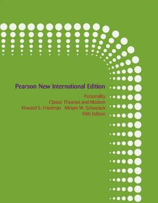 Personality: Pearson New International Edition : Classic Theories and Modern Research