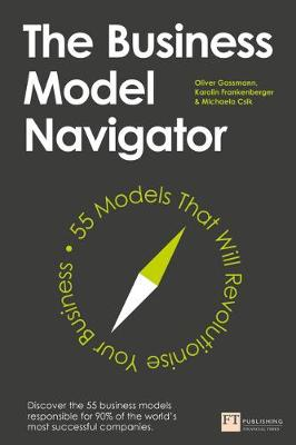 Picture of The Business Model Navigator : 55 Models That Will Revolutionise Your Business