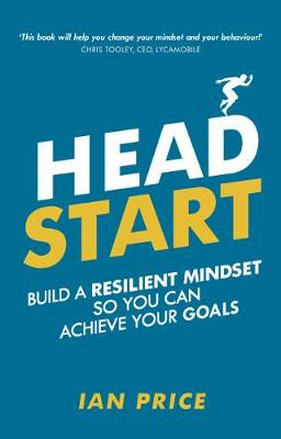 Picture of Head Start : Build a resilient mindset so you can achieve your goals