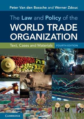 Picture of The Law and Policy of the World Trade Organization: Text Cases and Materials
