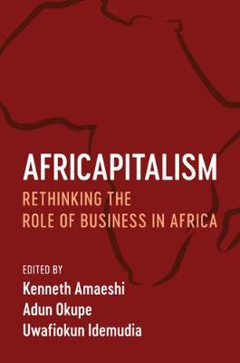 Picture of Africapitalism : Rethinking the Role of Business in Africa