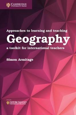 Picture of Approaches to Learning and Teaching Geography : A Toolkit for International Teachers