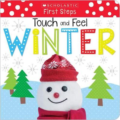 Picture of Touch and Feel Winter (Scholastic Early Learners: First Steps)