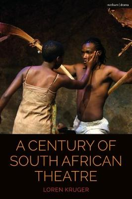 Picture of A Century of South African Theatre