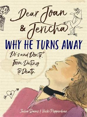 Picture of Dear Joan and Jericha - Why He Turns Away : Do's and Don'ts, from Dating to Death