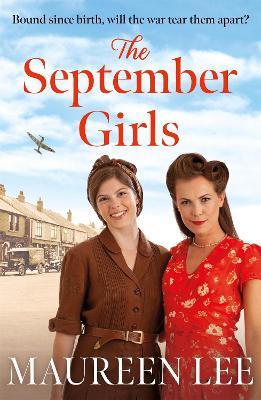 The September Girls : A superb Liverpool saga from the RNA award-winning author