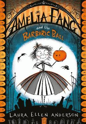 Picture of Amelia Fang and the Barbaric Ball
