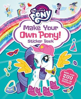 Picture of My Little Pony: Make Your Own Pony Sticker Book