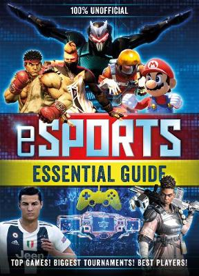 Picture of 100% Unofficial eSports Guide