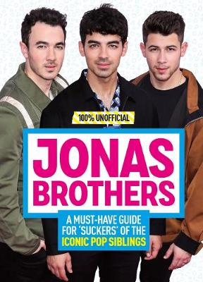 Picture of 100% Unofficial: Jonas Brothers