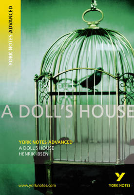 Picture of A Doll's House: York Notes Advanced