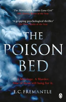 Picture of The Poison Bed : 'Gone Girl meets The Miniaturist'