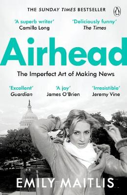 Picture of Airhead : The Imperfect Art of Making News