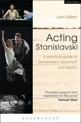 Picture of Acting Stanislavski : A practical guide to Stanislavski's approach and legacy