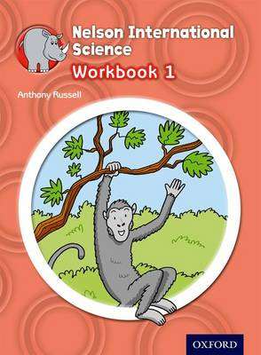 Nelson International Science Workbook 1