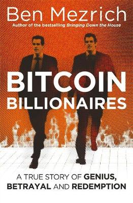 Picture of Bitcoin Billionaires : A True Story of Genius, Betrayal and Redemption