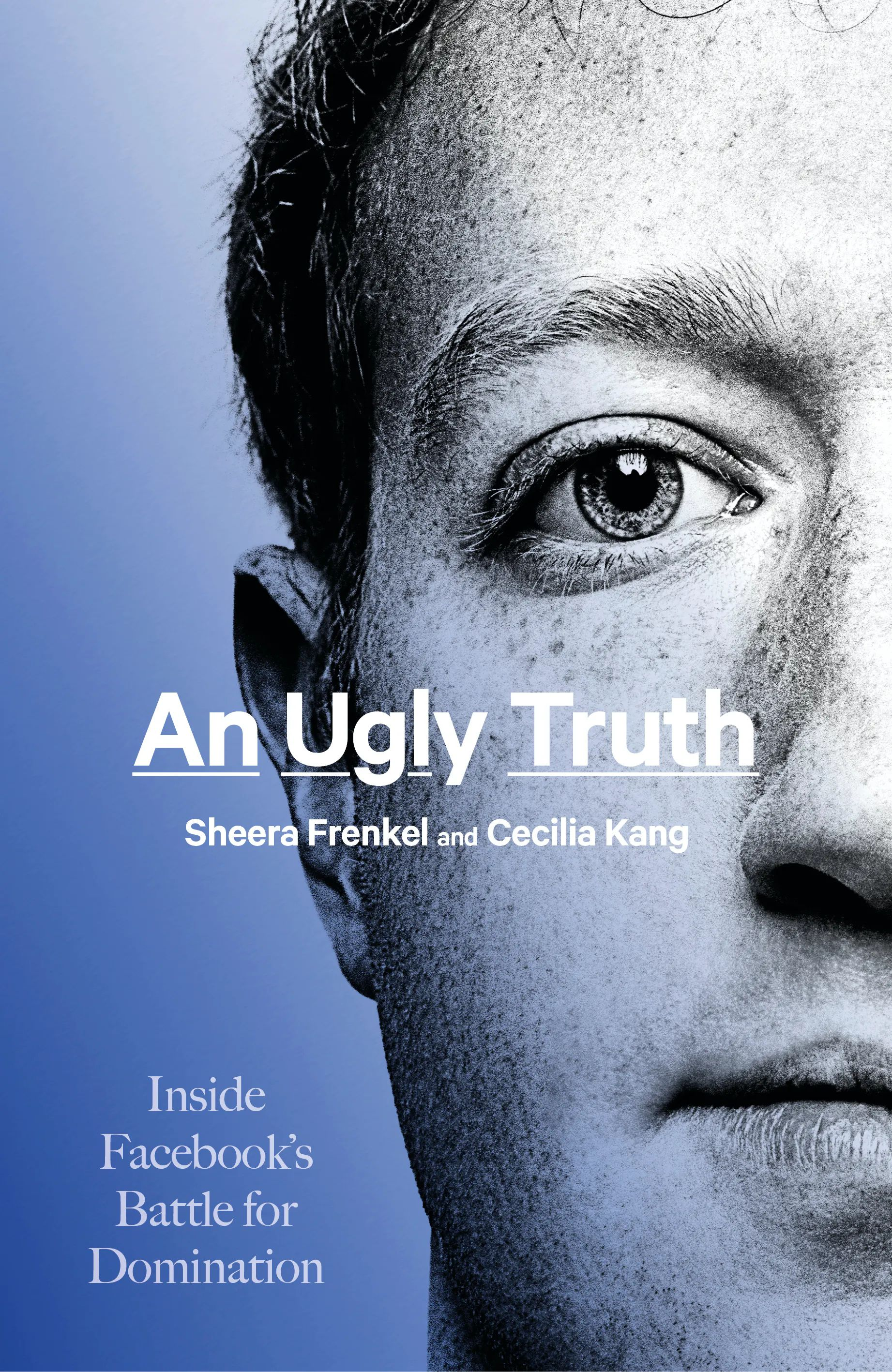 Picture of An Ugly Truth : Inside Facebook's Battle for Domination