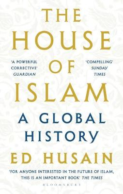 Picture of The House of Islam : A Global History