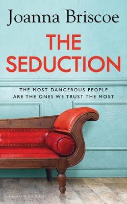 The Seduction : From the bestselling author of Sleep With Me