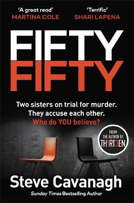 Fifty-Fifty : The Richard and Judy bookclub pick and explosive follow up to THIRTEEN