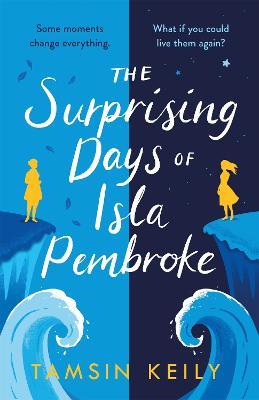 The Surprising Days of Isla Pembroke