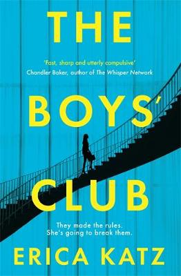 The Boys' Club : A gripping new thriller that will shock and surprise you