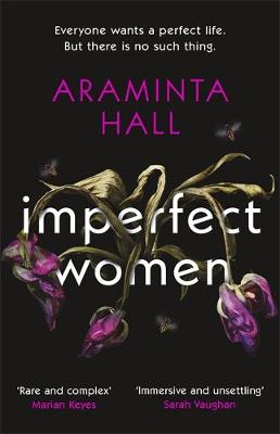 Imperfect Women : The blockbuster must-read novel of the summer that everyone is talking about