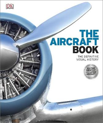 Picture of The Aircraft Book : The Definitive Visual History