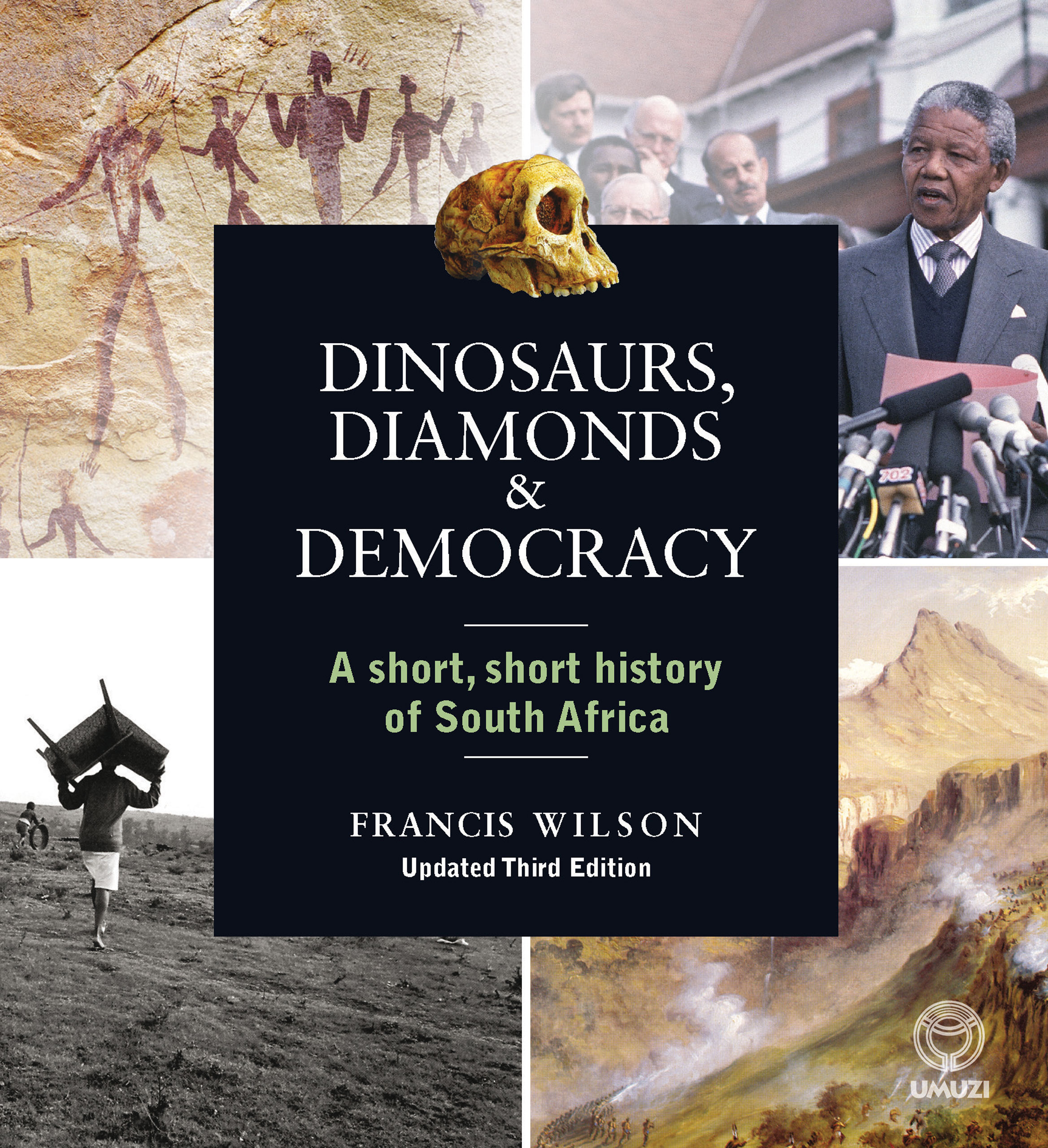 Picture of Dinosaurs, Diamonds and Democracy: A Short, Short History of South Africa