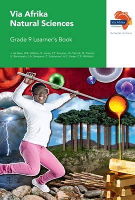 Via Afrika natural sciences CAPS: Gr 9: Learner's book