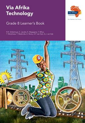 Via Afrika technology CAPS: Gr 8: Learner's book