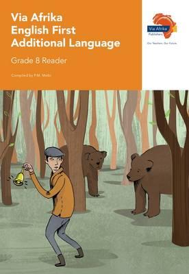 Via Afrika English: Gr 8: Reader : First additional language
